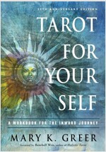 Tarot for Your Self: A Workbook for the Inward Journey (35th Anniversary Edition) (Paperback)