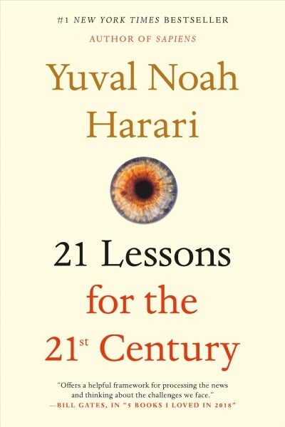 21 Lessons for the 21st Century (Paperback, Reprint)