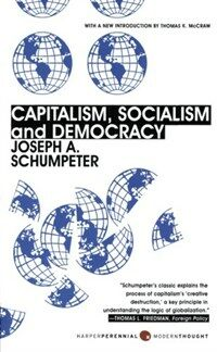 Capitalism, Socialism, and Democracy: Third Edition (Paperback)