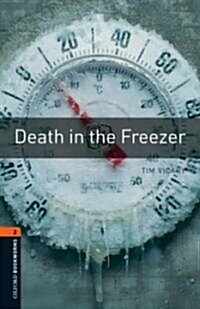 Oxford Bookworms Library: Level 2:: Death in the Freezer (Paperback)