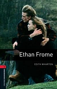 Oxford Bookworms Library: Level 3:: Ethan Frome (Paperback)