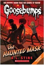 The Haunted Mask (Classic Goosebumps #4) (Paperback)