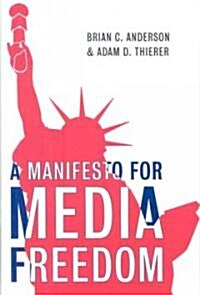 Manifesto for Media Freedom (Hardcover)
