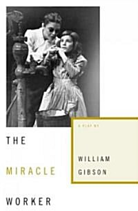 The Miracle Worker (Paperback, Reprint)