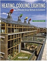 Heating, Cooling, Lighting: Sustainable Design Methods for Architects (Hardcover, 3rd)