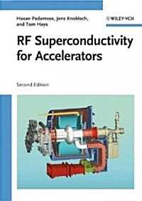 Rf Superconductivity for Accelerators (Hardcover, 2nd)