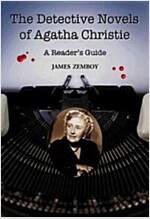 The Detective Novels of Agatha Christie: A Reader's Guide (Hardcover)