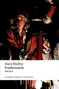 Frankenstein : or `The Modern Prometheus': The 1818 Text (Paperback, 3 Revised edition)