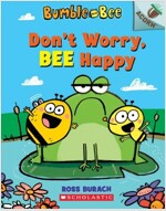 Bumble and Bee #1 : Don't Worry, Bee Happy (Paperback)