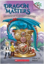 Dragon Masters #15 : Future of the Time Dragon (Paperback)