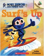 Moby Shinobi and Toby, Too! #1 : Surf's Up! (Paperback)