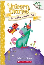 Unicorn Diaries #2 : Bo and the Dragon-Pup (Paperback)