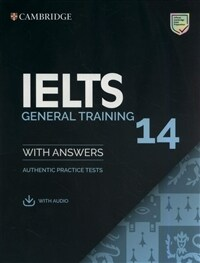 Cambridge IELTS 14 : General Training Student's Book with Answers (Paperbac + Audio)