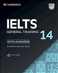 IELTS 14 General Training Student's Book with Answers with Audio : Authentic Practice Tests (Package)