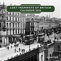 Lost Tramways of Britain Calendar (Calendar)