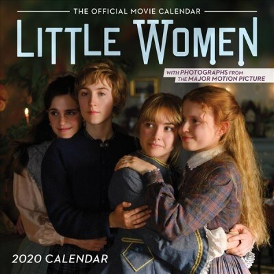 Little Women 2020 Wall Calendar: The Official Movie Tie-In (Other)