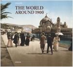 The World Around 1900 (Hardcover)