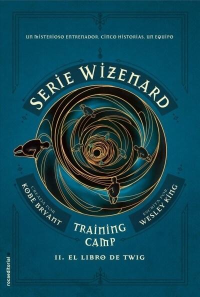 Serie Wizenard. Libro 2. El Libro de Twig (Hardcover)