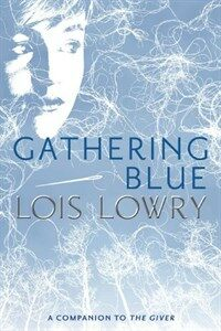 Gathering Blue (Paperback, Reprint)