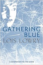 Gathering Blue (Paperback, Reprint)
