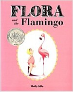 Flora and the Flamingo (Flora and Her Feathered Friends Books, Baby Books for Girls, Baby Girl Book, Picture Book for Toddlers) (Hardcover)
