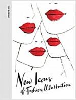 New Icons of Fashion Illustration (Hardcover)