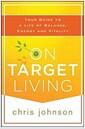 [중고] On Target Living: Your Guide to a Life of Balance, Energy, and Vitality (Paperback)