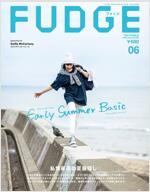 FUDGE(ファッジ) 2019年 06月號 [雜誌]