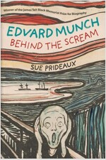 Edvard Munch: Behind the Scream (Paperback)