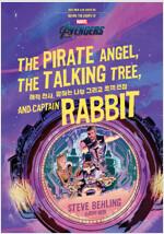 마블 어벤져스 엔드게임 해적 천사, 말하는 나무 그리고 토끼 선장