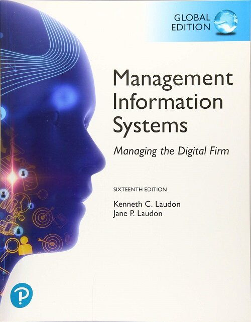 Management Information Systems: Managing the Digital Firm, Global Edition (Paperback, 16 ed)