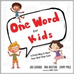 One Word for Kids: A Great Way to Have Your Best Year Ever (Hardcover)