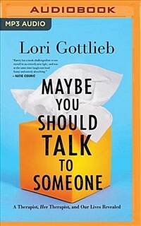 Maybe You Should Talk to Someone (MP3, Unabridged)