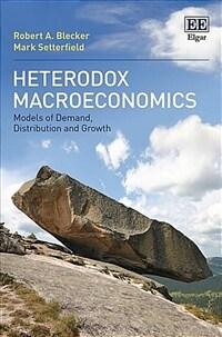 Heterodox Macroeconomics (Paperback)