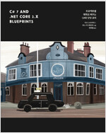 C# 7 and .NET Core 2.x Blueprints