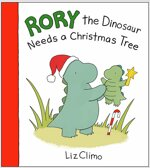 Rory The Dinosaur Needs a Christmas Tree (Paperback)