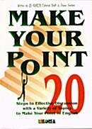 MAKE YOUR POINT 20