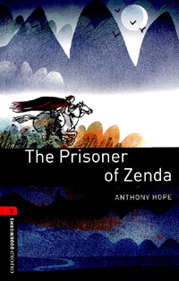 Oxford Bookworms Library: Level 3:: The Prisoner of Zenda (Paperback)