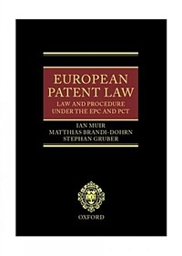 European patent law : law and procedure under the EPC and PCT