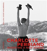 Charlotte Perriand: Inventing a New World (Hardcover)