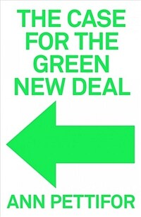 The Case for the Green New Deal (Hardcover)