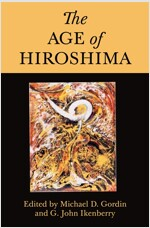 The Age of Hiroshima (Paperback)