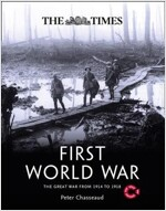 The Times First World War : The Great War from 1914 to 1918 (Hardcover)