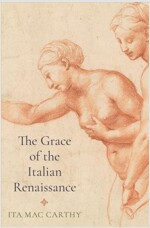 The Grace of the Italian Renaissance (Hardcover)
