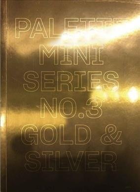 Palette Mini Series 03: Gold & Silver (Paperback)