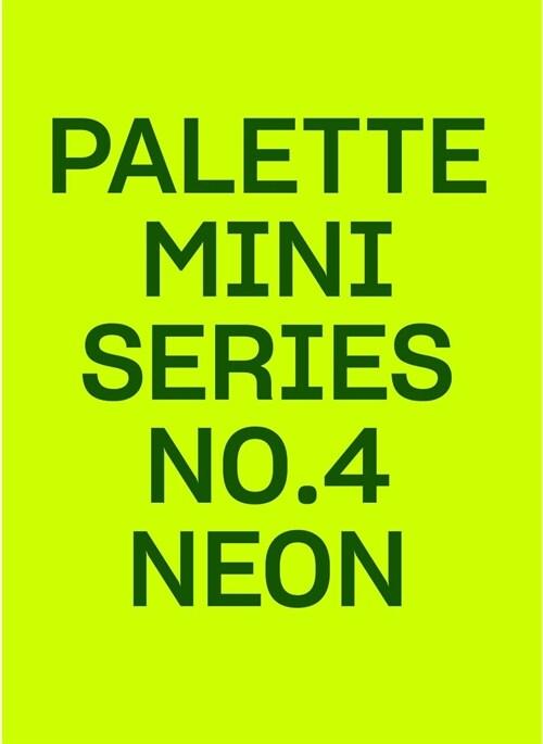 Palette Mini Series 04: Neon (Paperback)