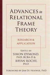 Advances in relational frame theory : research & application