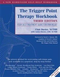 The trigger point therapy workbook : your self-treatment guide for pain relief 3rd ed