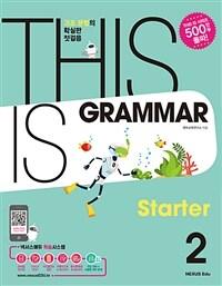This Is Grammar Starter 2
