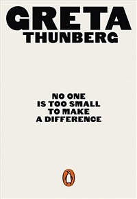 No One Is Too Small to Make a Difference (Paperback)